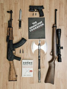 AK-47, The Anarchist Cookbook, The Zombie Survivial Guide, Sniper Rifle, Battle Axe...