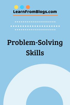 Problem Solving skills Blog Categories, Marriage Problems, Problem Solving Skills, Ask For Help, Communication Skills, Decision Making, Motivate Yourself, Positive Vibes, Workplace