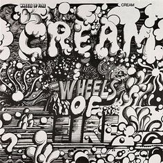 Cream's Wheels of Fire. Half of double album recorded live at the Fillmore and Winterland in SF. -Eric Clapton, Ginger Baker, and Jack Bruce. Lp Cover, Vinyl Cover, Lp Vinyl, Vinyl Records, Cover Art, Rare Vinyl, Vinyl Art, Lps, Rock Album Covers