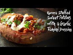 Korma Stuffed Sweet Potatoes with a Garlic Tahini Dressing - YouTube
