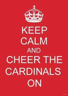 Cardinals!  In my case.. Not the Louisville cardinals... Go SC!