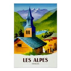 French Alps travel poster - retro posters classy cool vintage