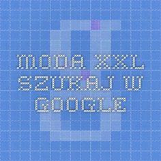 moda xxl - Szukaj w Google