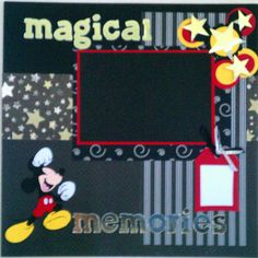 Magical Memories Mickey Mouse 12x12 premade by ohioscrapper, $15.00
