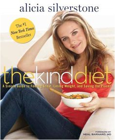The Kind Diet #giveaway #AliciaSilverstone ... Super good book about a plant-based diet and lifestyle!