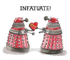 Dalek Love Time, INFATUATE valentine, greeting card. $12.00, via Etsy.
