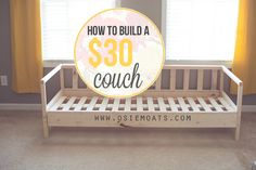 How to build a $30 couch. www.osiemoats.com Should totally do this. Furniture is way overpriced.