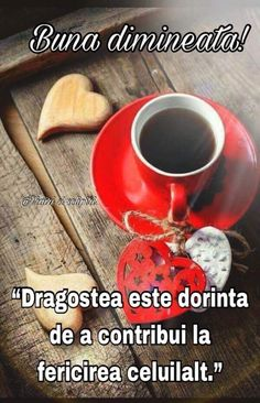 ....BUNA DIMINEATA!....cu toata...DRAGOSTEA MEA!!...pentru ....FERICIREA TA!!! Crochet Dolls Free Patterns, Good Morning, Outdoors, Coffee, Quotes, Good Day, Kaffee, Qoutes, Buen Dia
