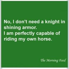 Ride my horse Great Quotes, Quotes To Live By, Me Quotes, Funny Quotes, Inspirational Quotes, Motivational Quotes, Equestrian Quotes, Equestrian Problems, Funny Horses