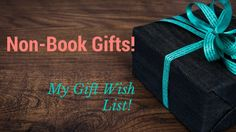 Non-Book Gifts: My Gift Wish List! See what nerdy gifts I need in my life! I love being a nerd and have learned I need a lot more nerdy gifts!