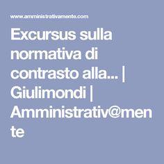 Excursus sulla normativa di contrasto alla...   Giulimondi   Amministrativ@mente