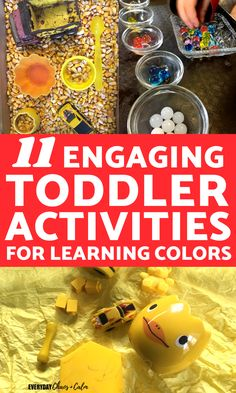 Toddler Activities: 11 activities for toddlers to help them learn their colors!