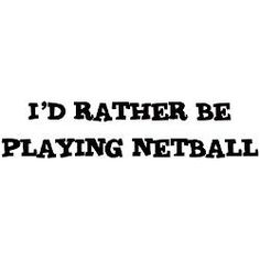 540 Best Netball Quotes images in 2019 | Netball, Netball ...