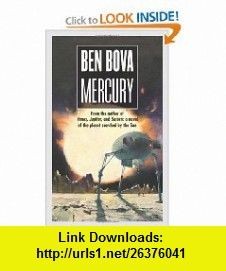 Mercury (Grand Tour) (9780765343147) Ben Bova , ISBN-10: 0765343142  , ISBN-13: 978-0765343147 ,  , tutorials , pdf , ebook , torrent , downloads , rapidshare , filesonic , hotfile , megaupload , fileserve
