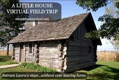 A Little House Virtual Field Trip ~SimpleHomeschool