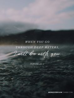 When you go through deep waters, I will be with you - Isaiah 43:2 #30DaysOfBibleLettering