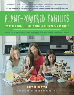 Dreena's 5th cookbook, Plant-Powered Families is soon here! PREORDER to receive a BONUS ebook - plus enter a special giveaway) #vegan #plantpoweredfamilies #preordergift