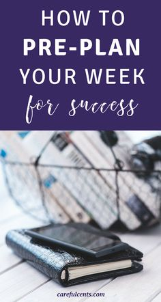 Pre-planning your week can set you up for success and help you stress less. How? I tried these tips and they helped me get organized and plan for a productive week! Here's how to plan your week to be productive. Try it - I know it can work for you too!