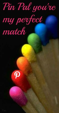 pin pal you're my perfect match ♥ Tam ♥