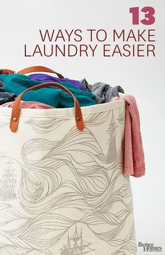 Who doesn't want to make laundry easier?  Great tips! 13 Ways to Make Laundry Day Easier | BHG