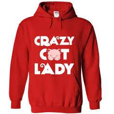 Crazy Cat Lady. Check this shirt now: http://www.sunfrogshirts.com/Sports/Crazy-Cat-Lady-7510-Red-35035649-Hoodie.html?53507