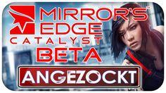 Angezockt - Mirror's Edge Catalyst Beta