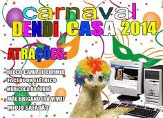 ... Melhor carnaval ... rsrs