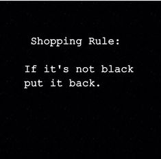 ideas fashion black quotes happy colors for 2019 Short Inspirational Quotes, Inspirational Artwork, Quotes To Live By, Me Quotes, Funny Quotes, Funny Fashion Quotes, The Words, Wearing Black Quotes, Quotes About Black