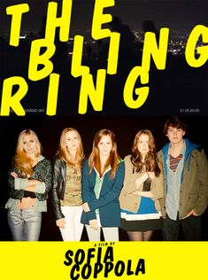 THE BLING RING by SOFIA COPPOLA !
