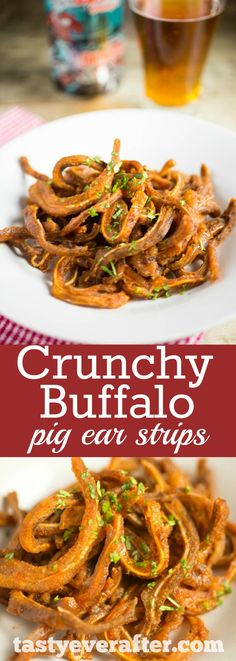 Embrace a nose to tail philosophy of sustainable eating with these crispy fried pig ears strips in a spicy buffalo sauce! Try it and bet you LOVE them!!  #tastyeverafter