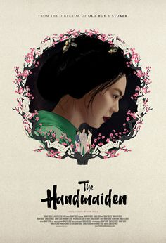 film poster design Movie Poster of the Week: Park Chan-wooks The Handmaiden and an Interview with Designer John Calvert on Notebook Film Poster Design, Movie Poster Art, Poster Wall, Minimal Movie Posters, Cool Posters, Period Romance Movies, Park Chan Wook, Wedding Stills, Painted Books