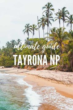 The Ultimate Guide to the Tayrona National Park, a Parque Nacional in Colombia, right on the Carribean Coast Backpacking South America, South America Travel, Places To Travel, Travel Destinations, Travel Tips, Travel Advise, Travel Guides, Travel Around The World, Around The Worlds