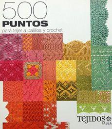 500 Puntos Para Tejer A Palillos Y Crochet