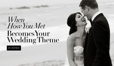 """""""How We Met"""" Stories 