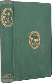 Roberts Brothers, 1868 hardcover 1st Edition. ONE OF THE MOST SOUGHT-AFTER OF AMERICAN CHILDREN'S BOOKS: FIRST EDITIONS OF BOTH PARTS OF LITTLE WOMEN AND LITTLE MEN, IN ORIGINAL CLOTH