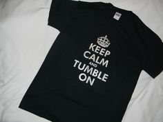 T-shirt KEEP CALM and Tumble ON Gymnastics 100% Cotton Black Gildan Short Sleeve #Gildan #ShortSleeve