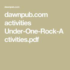 dawnpub.com activities Under-One-Rock-Activities.pdf