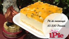 Pie de maracuyá Dairy, Pudding, Cheese, Desserts, Food, Feet Nails, Deserts, Tailgate Desserts, Custard Pudding