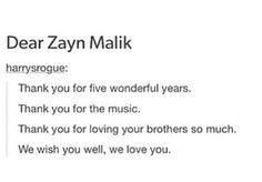 I will always love you, Zayn.