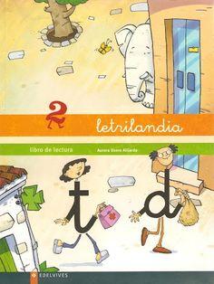 Title Slide of Letrilandia Cartilla Lectura 2 English Activities, Dual Language, Spanish Classroom, Conte, Kids Learning, Homeschool, Teaching, Writing, Comics