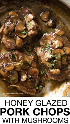 Anyone for juicy pork chops dripping with a honey glaze and tender golden mushrooms? This amazing meal is on the table in under 30 minutes making it the perfect weeknight dish!