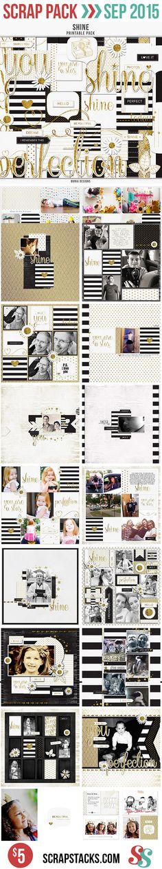 Layouts Created with Dunia Designs, Shine. Only in the September Scrap Pack! Get it and three other kits for just $5!