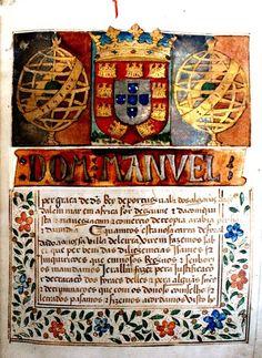 Foral_Leiria Illuminated Letters, Illuminated Manuscript, Dom Manuel, History Of Portugal, Maximilian I, Medium Art, Middle Ages, Portuguese, Miniatures