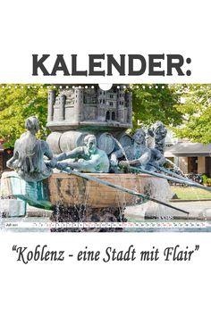 """Kalender: """"Koblenz - eine Stadt mit Flair"""" Eine spannende Fotoreise mit bekannten Sehenswürdigkeiten von Koblenz. (Monatskalender, 14 Seiten Germany, Pictures, Ruins, Old Town, France, Deutsch"""