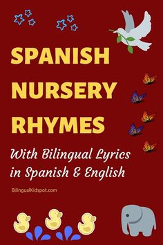 Nursery rhymes in Spanish for kids: bilingual Spanish and English lyrics. A list of the best Spanish Nursery Rhymes for Kids with bilingual lyrics in Spanish and English. Watch the videos and sing along! Nursery Rhymes Lyrics, Nursery Rhymes Preschool, Nursery Rhymes Songs, Preschool Spanish, Spanish Activities, Spanish Songs, Spanish Lessons, Rhyming Activities, Rhymes For Kids