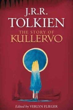 The Story of Kullervo. Frodo, Bilbo, Kullervo: Tolkien's Finnish Adventure