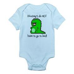 Also comes on a bib and a blanket Dinos don't go to bed Infant Bodysuit