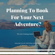 """""""Planning To Book For Your Next Adventure?"""" (^_^) """"Traaal can save your time."""" We are Coming Soon! \m/ #FollowUs & #StayTuned For Updates. #travel #booking #explore #discover #find #search #adventures #memories #moments #onlinetravelagency #startups #business #tours #tourism #nature #travelgram #ilovetravelling #instatravel #comingsoon #travellers #tourists #seas #water #blue #beautiful #photography #subscribe"""