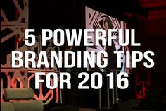 5 Powerful Branding Tips for 2016 http://prevuemeetings.com/resources/tools/meeting-tips/5-takeaways-from-the-gathering-brand-marketing-conference/   #BrandingTips #business #eventprofs #marketing #meetingprofs #eventplanning #meetingplanning #branding