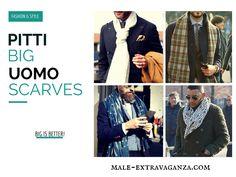 Big Scarf Trend at Pitti Uomo 87 2015 #pittiuomo87 #pittiuomo #pitti #pitti87 #pittiuomo2015 #scarves #scarf #menswear #fashion #style #trends